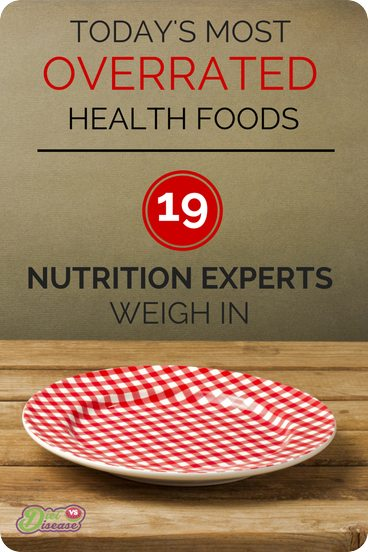 Most overrated health foods