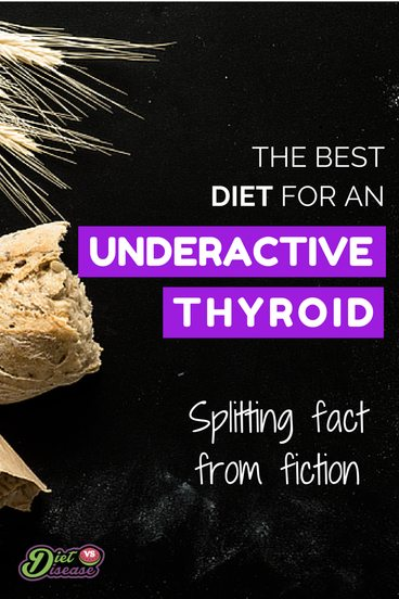 The best diet for an underactive thyroid