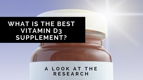 What Is The Best Vitamin D3 Supplement? A Look At The Research