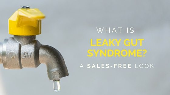 What is leaky gut syndrome
