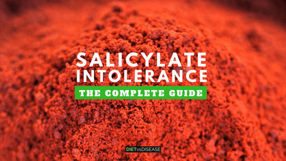 Salicylate Intolerance- The Complete Guide