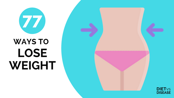 77 proven ways to lose weight