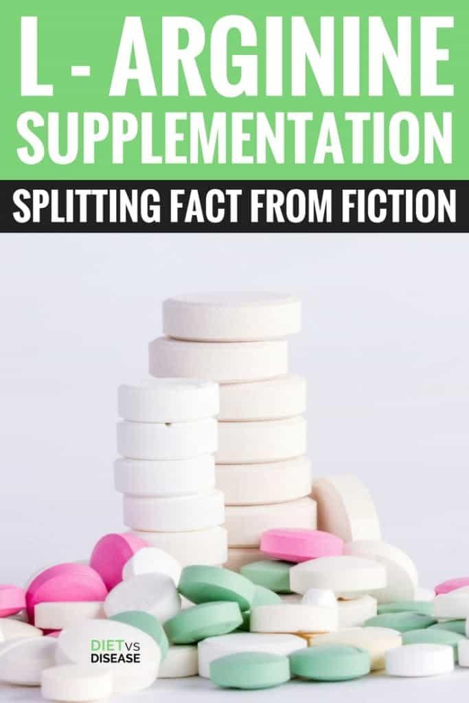 L-Arginine Supplementation- Splitting Fact from Fiction
