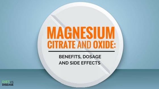 Magnesium Citrate and Oxide- Benefits, Dosage and Side Effects