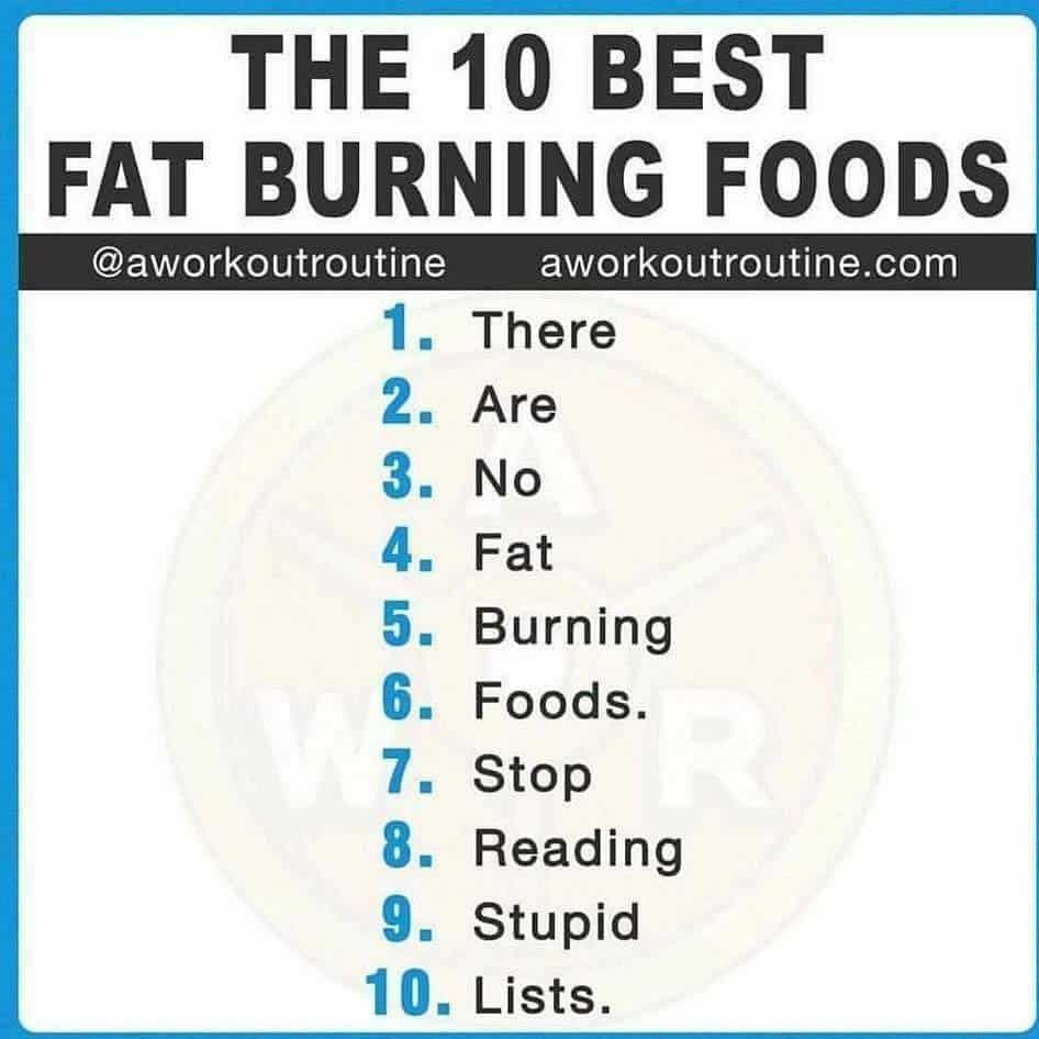 There Are No Fat-Burning Foods