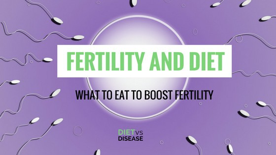 Fertility and Diet_ What To Eat To Boost Fertility