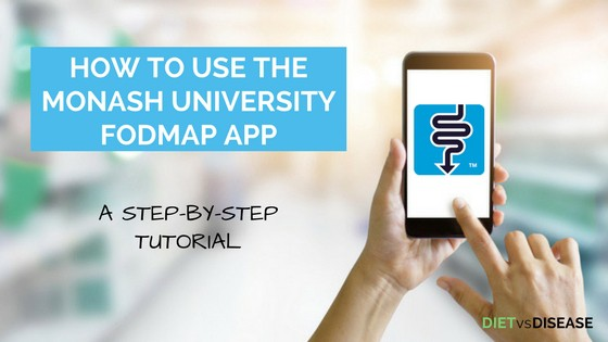 How To Use The Monash University FODMAP Diet App_ A Step-By-Step Tutorial