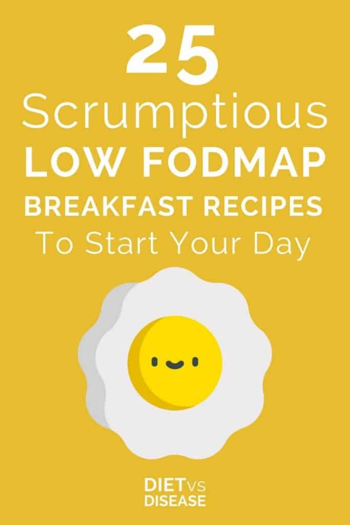 Pin of 25 Scrumptious Low FODMAP Breakfast Recipes To Start Your Day