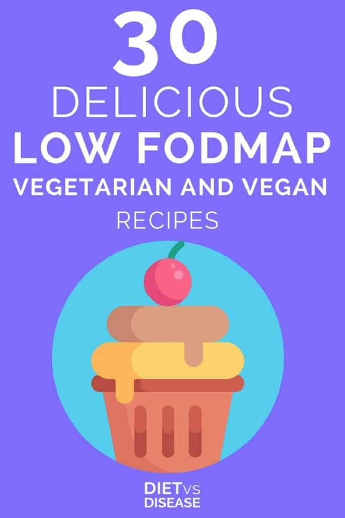 Pin of 30 Delicious Low FODMAP Vegetarian And Vegan Recipes Plus FAQ