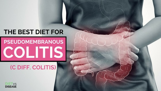 The Best Diet for Pseudomembranous Colitis blog