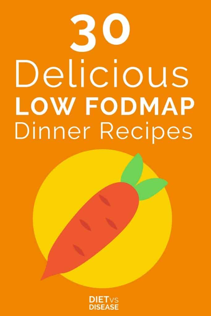 Pin of 30 Delicious Low FODMAP Dinner Recipes