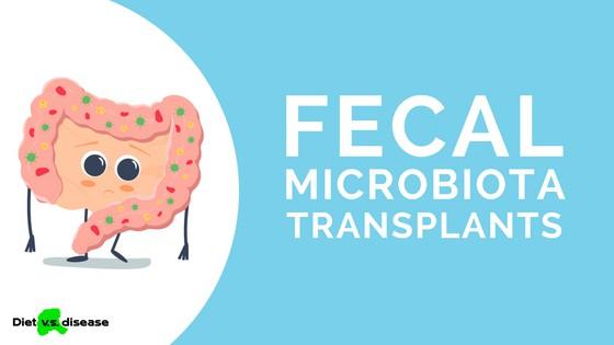 FECAL MICROBIOTA TRANSPLANTS (1)