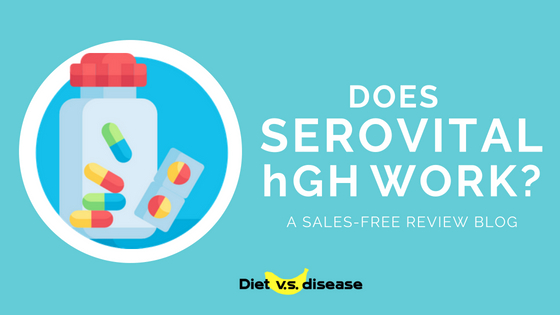 Does Serovital Hgh Work A Sales Free Review 2018