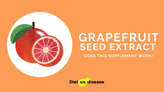 Grapefruit Seed Extract_ Does This Supplement Work_