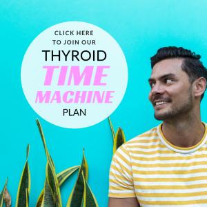 thyroid time machine meal plan