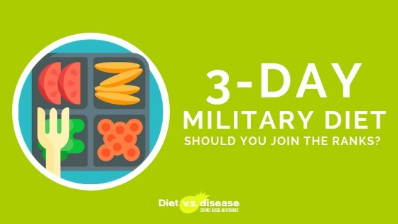 The 3-Day Military Diet Should You Join the Ranks?