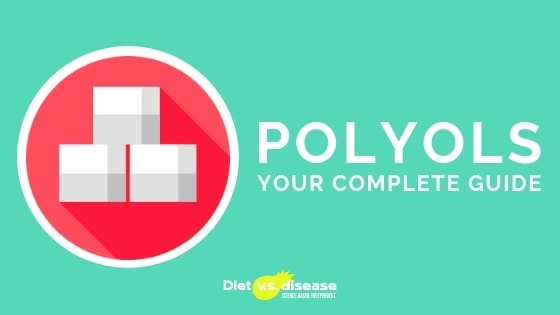 Your Complete Guide to Polyols and Health