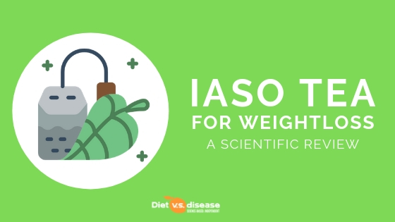 Iaso Tea for Weight Loss: A Scientific Review | Diet vs ...
