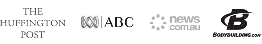 The Huffington Post, ABC, news.com.au, bodybuilding.com